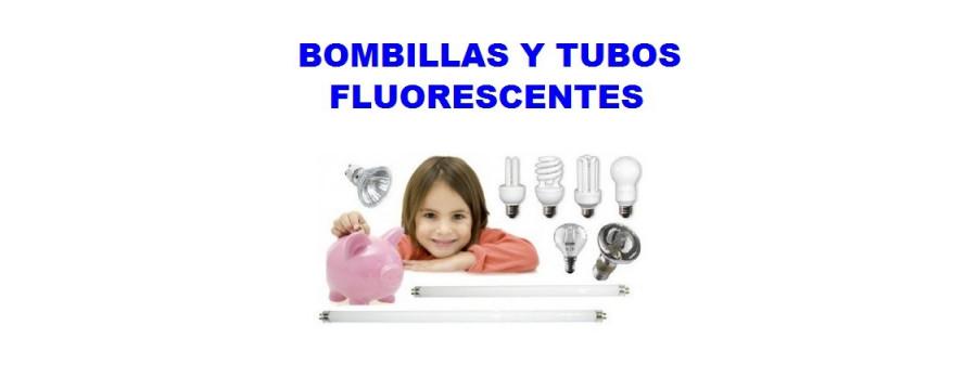 Bombillas y tubos fluorescentes